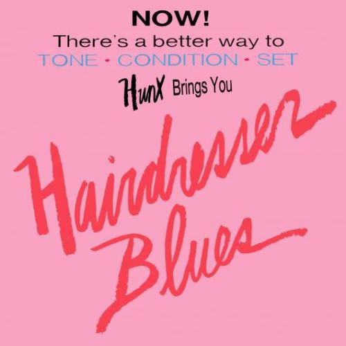 Hunx-HairdresserBlues